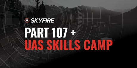 Part 107 + UAS Skills Camp | Alpharetta, GA tickets