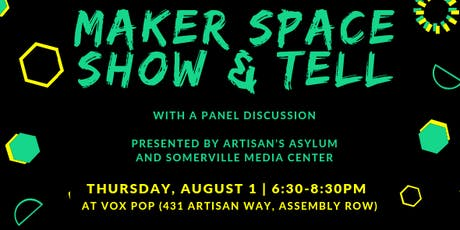 Maker Space Show & Tell: Live Demos, Networking and Discussions tickets
