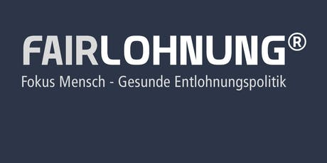 1. FAIRLOHNUNG Unternehmertag - Fokus Mensch in Zeiten der Digitalisierung Tickets