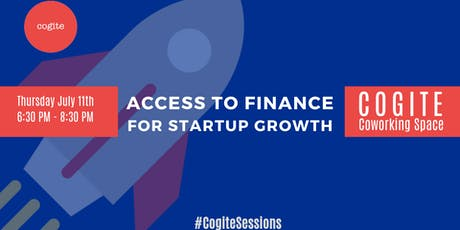 Access to Finance for Startup Growth tickets