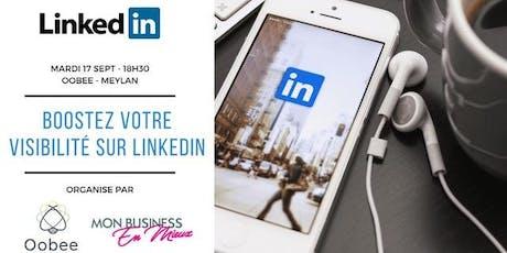 Atelier : Boostez votre visibilité sur Linkedin billets