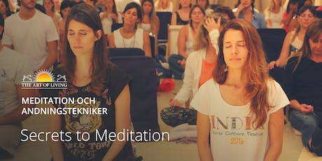 ".""Secrets to Meditation"" i Stockholm tickets"