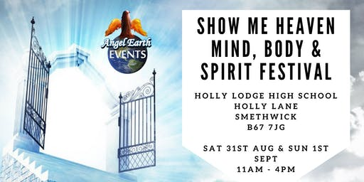 Show Me Heaven - Mind, Body & Spirit Festival