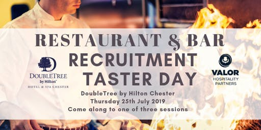DoubleTree Chester Restaurant and Bar Recruitment Taster Day