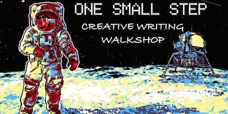 One Small Step creative writing walkshop tickets