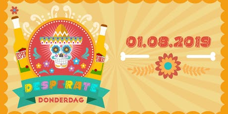 Desperate Donderdag 01.08.2019 tickets