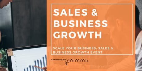 Scale Your Business: Sales & Business Growth tickets