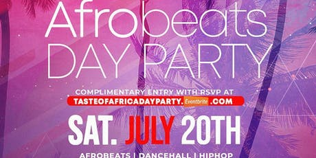 "TASTE OF AFRICA ""AFROBEATS DAY PARTY"" tickets"