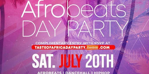 "TASTE OF AFRICA ""AFROBEATS DAY PARTY"""