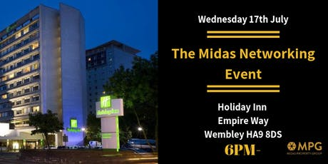 17th July - The Midas Monthly Event   tickets