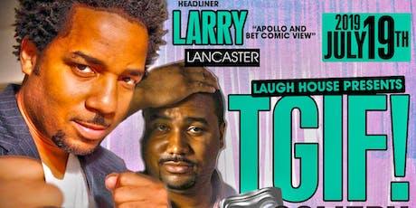 TGIF! Comedy tickets