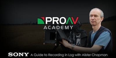 A Guide to Recording in Log with Alister Chapman