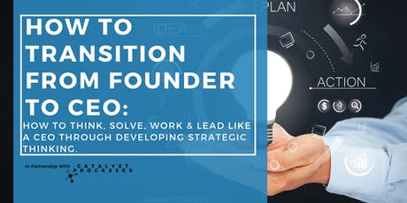 How to Transition From Founder to CEO tickets