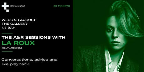 The A&R Sessions with La Roux tickets