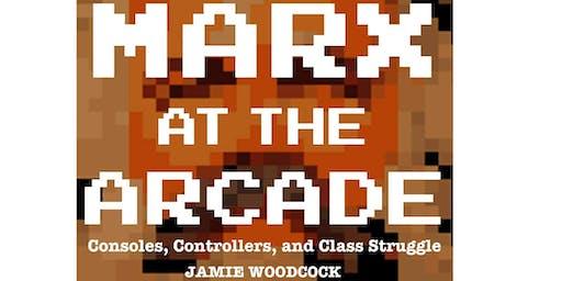 """""""Marx at the Arcade"""" Launch and """"Gaming at the Boundaries"""" social"""