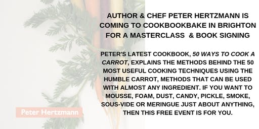 Masterclass with US Author & Chef, Peter Hertzmann