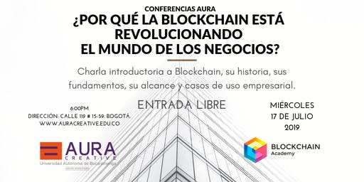 Por qué Blockchain está revolucionando el mundo