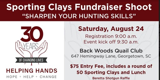 2nd Annual Clays Fundraising  Shoot for Helping Hands of Georgetown County