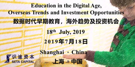 Education in the Digital Age, Overseas Trends and Investment Opportunities tickets