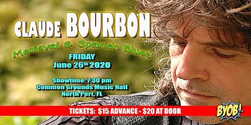 Claude Bourbon Returns