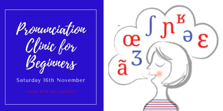 French pronunciation Clinic (for beginners) tickets