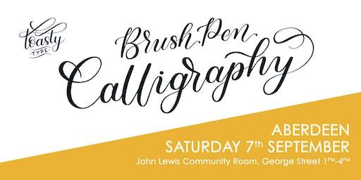 Beginners Brush Pen Calligraphy Aberdeen Edition!