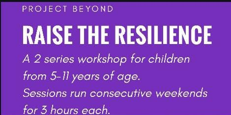 Raise the Resilience 5-7 years 2 week series