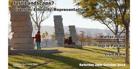 Just Landscape? Diversity, Ethnicity, Representation  tickets