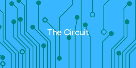 The Circuit | Monthly Celebration of Creativity & Connection tickets