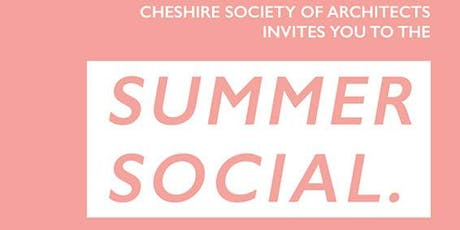 Cheshire Society of Architects Summer Social tickets