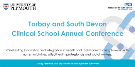 Torbay and South Devon Clinical School Annual Conference tickets