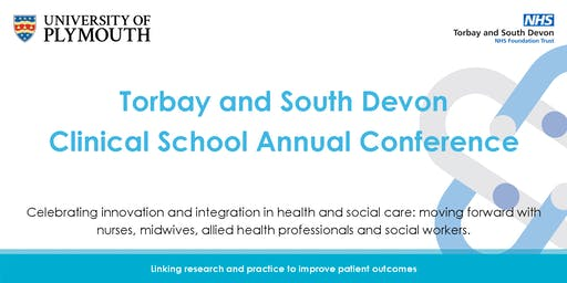 Torbay and South Devon Clinical School Annual Conference