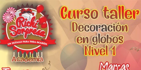 Curso-Taller Decoración en Globos Nivel 1 tickets