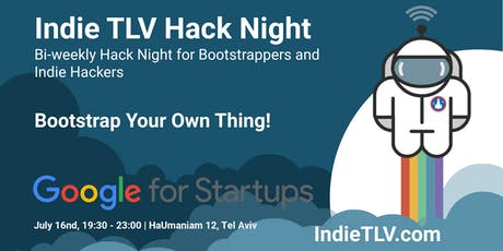Indie TLV Hack Night - Bootstrap Your Own Thing! tickets