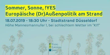 Sommer, Sonne, !YES - Europäische (Dr)Außenpolitik am Strand Tickets