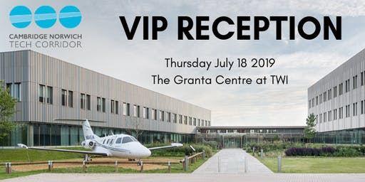 Cambridge Norwich Tech Corridor VIP reception extra tickets