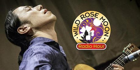 Hiroya Tsukamoto on The Wild Rose Moon Radio Hour tickets