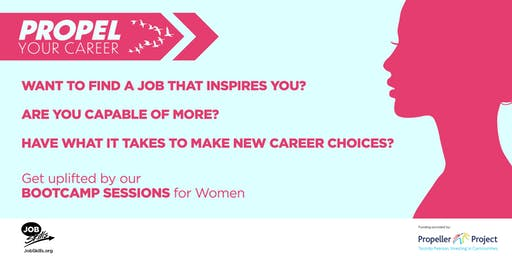 Propel Your Career – for Women - Looking for a job?