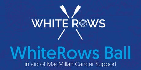 WhiteRows Ball in aid of Macmillan Cancer Support tickets