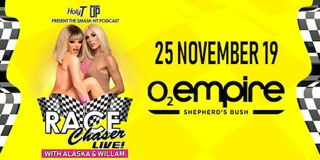 Race Chaser Live! with Alaska and Willam - London - 14+ tickets