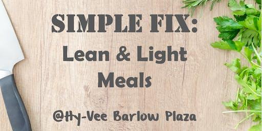 Simple Fix: Lean & Light Meals