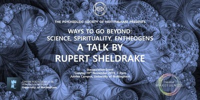 Ways to Go Beyond: A talk by Rupert Sheldrake