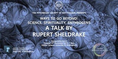 Ways to Go Beyond: A talk by Rupert Sheldrake