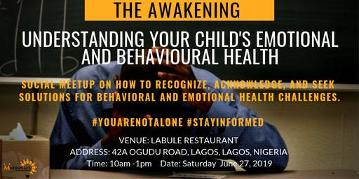 The Awakening - Understanding your Child's Emotional and Behavioral Health