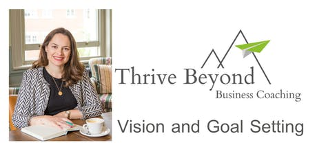 Vision and Goal Setting for the year ahead!  tickets