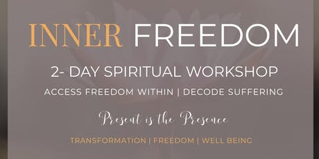 INNER FREEDOM- Deepening NM tickets