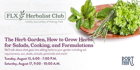 The Herb Garden, How to Grow Herbsfor Salads, Cooking, and Formulations tickets