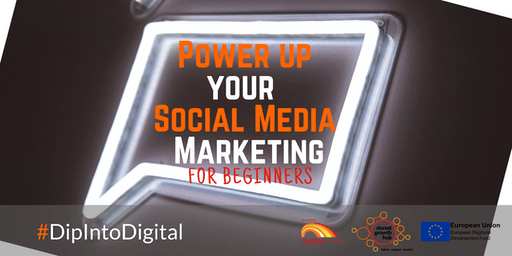 Power Up Your Social Media for Business - For Beginners - Wimborne - Dorset Growth Hub
