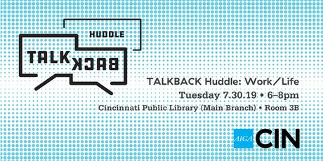 WomanUp presents TALKBACK Huddle: Work/Life tickets