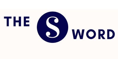 The S Word Sales Masterclass: Achieve Your Business Goals tickets